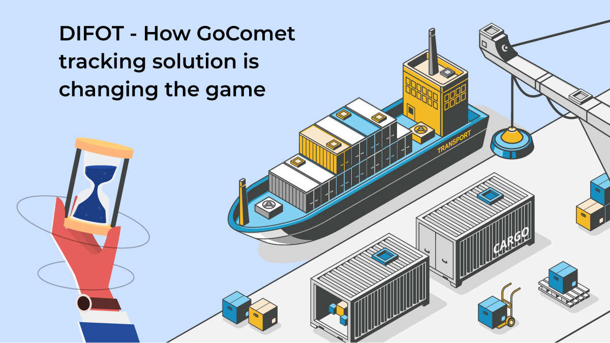 GoComet Container Tracking Solution - DIFOT